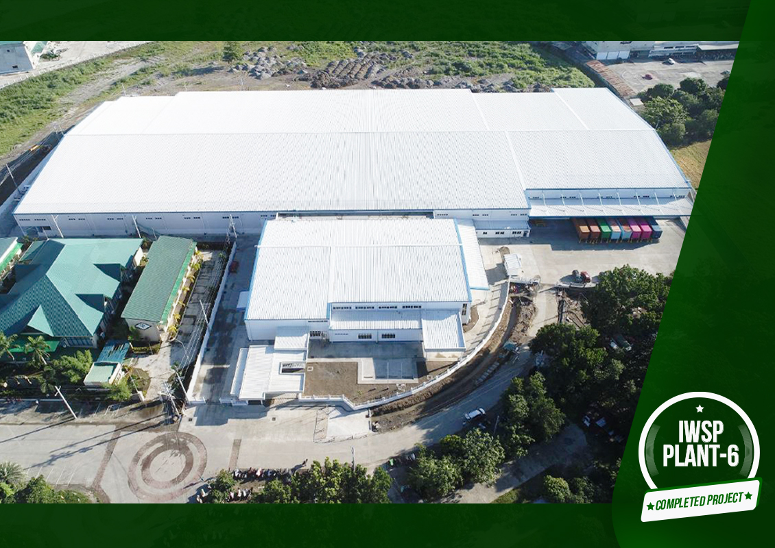 NEWLY COMPLETED PROJECT – IWSP PLANT 6 (Production and Employee Building)